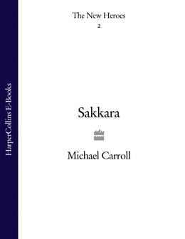 Book Sakkara (The New Heroes, Book 2) by Michael Carroll