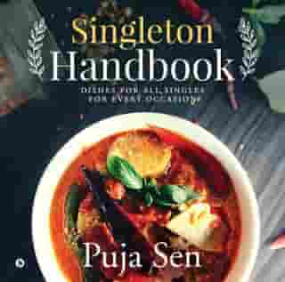 Singleton Handbook: Dishes for all singles for every occasion