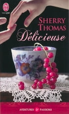 Délicieuse by Sherry Thomas
