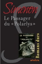 "Le passager du "" Polarlys "": Romans durs by Georges SIMENON"