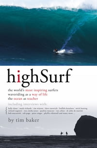 High Surf: The World's Most Inspiring Surfers