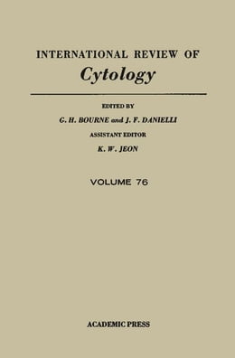 Book International Review of Cytology: Volume 76 by Bourne, G. H.