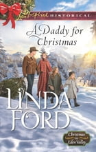A Daddy for Christmas by Linda Ford