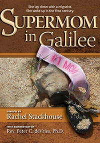 Supermom in Galilee