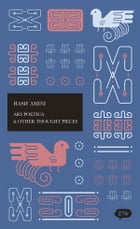 Ars Poetica & Other Thought Pieces: A trilingual edition in English, German and Indonesian by Heike Reissig