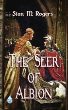 The Seer of Albion by Stan M Rogers