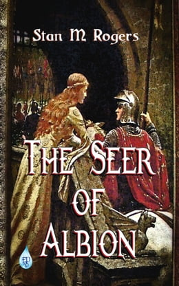 Book The Seer of Albion by Stan M Rogers