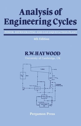 Book Analysis of Engineering Cycles: Power, Refrigerating and Gas Liquefaction Plant by Haywood, R. W.