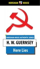 Here Lies by H. W. Guernsey