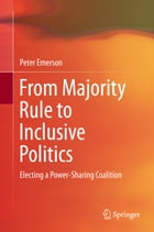 From Majority Rule to Inclusive Politics
