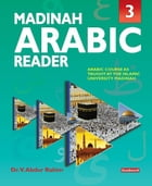 Madinah Arabic Reader: Book3
