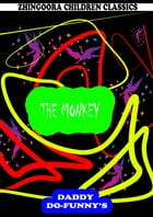 The Monkey by Ruth Mcenery Stuart