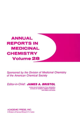 Book Annual Reports in Medicinal Chemistry by Bristol, James A.