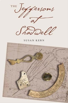 Book The Jeffersons at Shadwell by Susan Kern