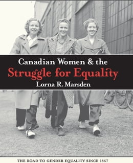 Book Candian Women and the Struggle for Equality by Lorna R. Marsden