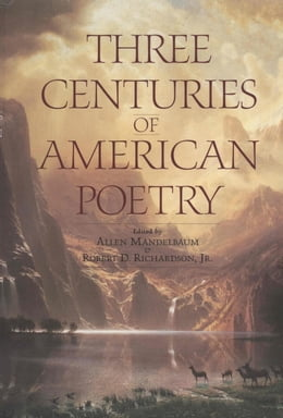 Book Three Centuries of American Poetry by Allen Mandelbaum