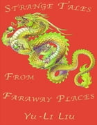 Strange Tales from Faraway Places