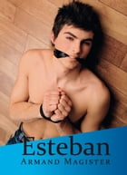 Esteban by Armand Magister