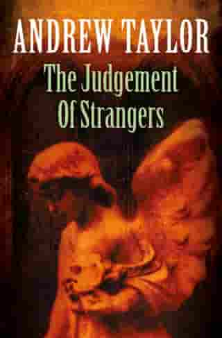 The Judgement of Strangers (The Roth Trilogy, Book 2) by Andrew Taylor