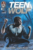 Teen Wolf: Bite Me #2 (of 3) by David Tischman