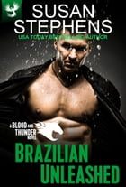 Brazilian Unleashed by Susan Stephens