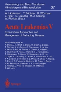 Acute Leukemias V: Experimental Approaches and Management of Refractory Disease