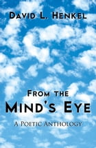 From the Mind's Eye by Henkel, David L.