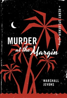 Book Murder at the Margin: A Henry Spearman Mystery by Marshall Jevons