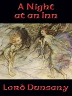 A Night at an Inn by Lord Dunsany