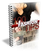 100 Fashion Tips by Anonymous