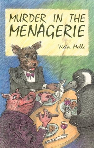 Murder in the Menagerie