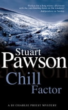 Chill Factor by Stuart Pawson