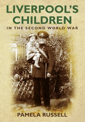 Liverpool's Children in the Second World War