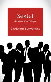 Sextet: A literary love triangle