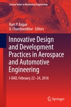 Innovative Design and Development Practices in Aerospace and Automotive Engineering: I-DAD…