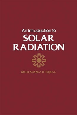 Book An Introduction To Solar Radiation by Muhammad Iqbal