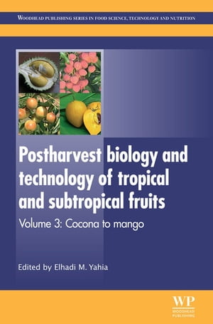 Postharvest Biology and Technology of Tropical and Subtropical Fruits Cocona to Mango