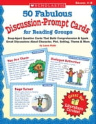50 Fabulous Discussion-Prompt Cards for Reading Groups: Snap-Apart Question Cards That Build…