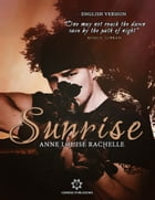 Sunrise: (English Editon) by Anne Louise Rachelle