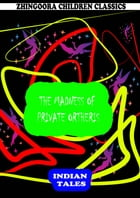 The Madness Of Private Ortheris by Rudyard Kipling