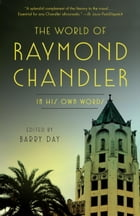 The World of Raymond Chandler Cover Image