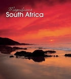 Magnificent South Africa by Struik Travel & Heritage