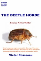The Beetle Horde by Victor Rousseau