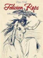 Felicien Rops: 140 Master Drawings and Prints by Blagoy Kiroff