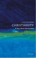 Christianity: A Very Short Introduction by Linda Woodhead