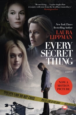 Book Every Secret Thing by Laura Lippman