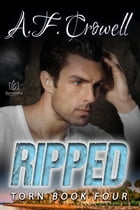 Ripped by A.F. Crowell
