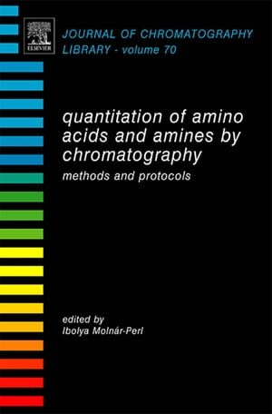 Quantitation of Amino Acids and Amines by Chromatography Methods and Protocols