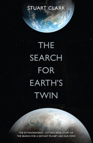 The Search For Earth's Twin