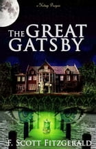 The Great Gatsby: [Illustrated Edition] by Francis Scott Fitzgerald